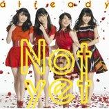 Not yet、1stアルバムにして最終作? 収録曲では大島優子ら各メンバーの個性が明らかに