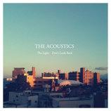 THE ACOUSTICS、400枚限定の7インチシングルをリリース