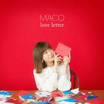 MACO 、新アルバム『love letter』収録曲とジャケ写公開「様々な愛の形を素直に描けた」