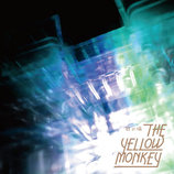 "THE YELLOW MONKEYは""攻め""の姿勢選んだ 15年ぶりシングル『砂の塔』分析"