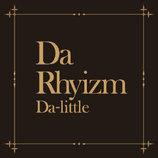 Da-little、1stアルバム『Da Rhyizm』リリース決定 「It's no way」アンサーソングも収録
