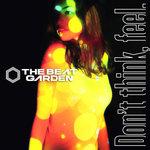 THE BEAT GARDEN、新シングル『Don't think, feel.』MV公開 ドラァグクイーンら登場