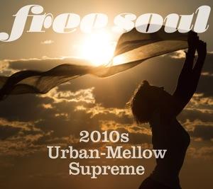 20140503-Free Soul 2010s Urban Mellow Supreme-thumb.jpg