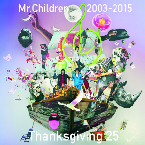 Mr.Children『Thanksgiving 25 2003-2015』の画像