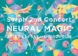 Serph、2ndライブ『NEURAL MAGIC』をLIQUIDROOMで開催
