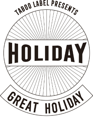 『TABOO LABEL Presents GREAT HOLIDAY』の画像