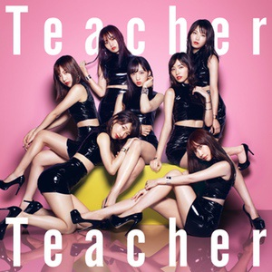AKB48『Teacher Teacher』(初回限定盤Type-A)(©You, Be Cool!/KING RECORDS)の画像