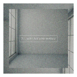 yeti let you notice「utopia」の画像