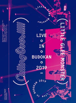 『Little Glee Monster Live in BUDOKAN 2019〜Calling Over!!!!!』(初回生産限定盤)の画像