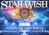 "EXILE、映像作品『EXILE LIVE TOUR 2018-2019 ""STAR OF WISH""』発売 ティザー映像も"