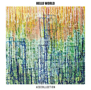 ACE COLLECTION 2nd Full Album『HELLO WORLD』の画像