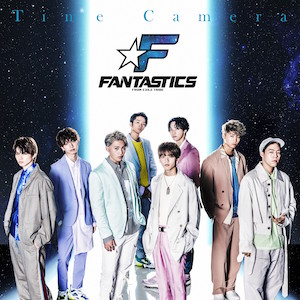 FANTASTICS from EXILE TRIBE 『Time Camera』(CD+DVD)の画像