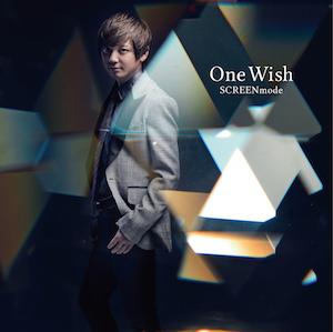 SCREEN mode『One Wish』【アーティスト盤】の画像