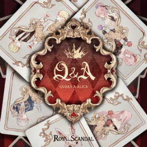 Royal Scandal 『Q&A -Queen and Alice-』Queen盤の画像