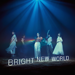 5th Album『BRIGHT NEW WORLD』(初回限定盤B)の画像