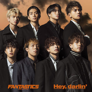 FANTASTICS from EXILE TRIBE『Hey,darlin'』(SG)の画像
