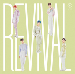 CIX JAPAN 1st Single『Revival』(配信盤)の画像
