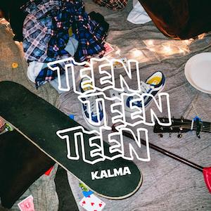 KALMA『TEEN TEEN TEEN』の画像