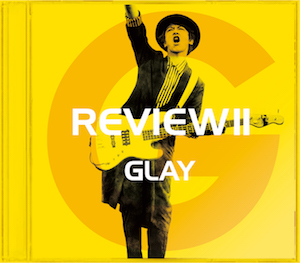 GLAY『REVIEWⅡ -BEST OF GLAY-』【-JIRO SELECT-】の画像