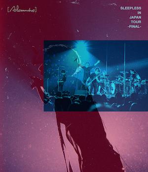 [Alexandros]『Sleepless in Japan Tour -Final-』Blu-rayの画像