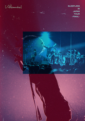[Alexandros]『Sleepless in Japan Tour -Final-』DVDの画像