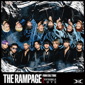 THE RAMPAGE from EXILE TRIBE 『INVISIBLE LOVE』(CD+DVD盤)の画像