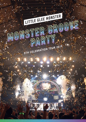 『Little Glee Monster 5th Celebration Tour 2019 ~MONSTER GROOVE PARTY~ 東京・国立代々木競技場第一体育館 2019.11.03』(通常盤)の画像