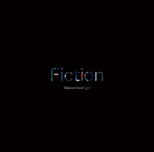 Maison book girl『Fiction』(初回盤)の画像