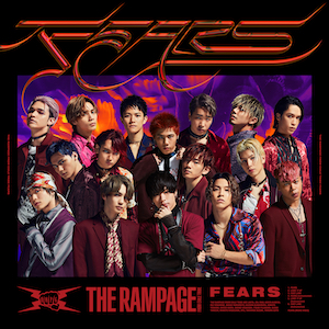 THE RAMPAGE from EXILE TRIBE FEARS (CD+DVD)