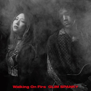 GLIM SPANKY Walking On Fire 初回限定盤