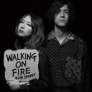 GLIM SPANKY Walking On Fire 通常盤