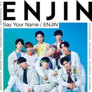 『Say Your Name / ENJIN』