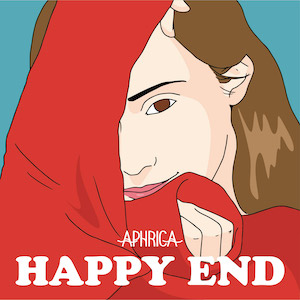 APHRICA 1st Single「HAPPY END」